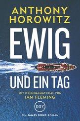 James Bond: Ewig und ein Tag (eBook, ePUB)