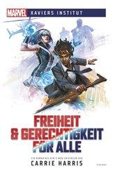 Marvel | Xaviers Institut - Freiheit & Gerechtigkeit für alle (eBook, ePUB)