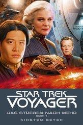 Star Trek - Voyager 16: Das Streben nach mehr, Buch 1 (eBook, ePUB)