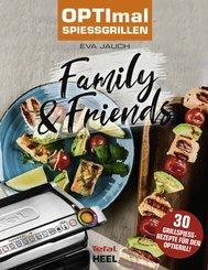 OPTImal Spießgrillen - Family & Friends (eBook, ePUB)