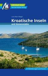 Kroatische Inseln und Küstenstädte Reiseführer Michael Müller Verlag (eBook, ePUB)