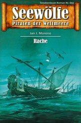 Seewölfe - Piraten der Weltmeere 693 (eBook, ePUB)