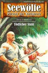Seewölfe - Piraten der Weltmeere 736 (eBook, ePUB)