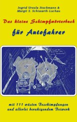 Das kleine Schimpfwörterbuch für Autofahrer (eBook, ePUB)