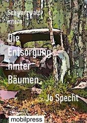 Die Entsorgung hinter Bäumen (eBook, ePUB)