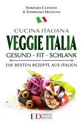 Veggie Italia: gesund - fit - schlank (eBook, ePUB)