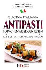 Antipasti: Häppchenweise genießen (eBook, ePUB)