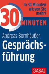 30 Minuten Gesprächsführung (eBook, PDF)