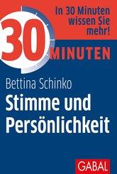 30 Minuten Stimme und Persönlichkeit (eBook, ePUB)