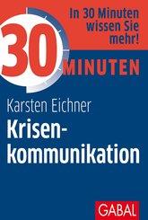30 Minuten Krisenkommunikation (eBook, PDF)