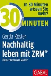30 Minuten Nachhaltig leben mit ZRM® (eBook, PDF)