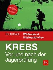 Vor und nach der Jägerprüfung - Teilausgabe Wildkunde & Wildkrankheiten (eBook, ePUB)