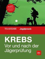 Vor und nach der Jägerprüfung - Teilausgabe Jagdpraxis (eBook, ePUB)