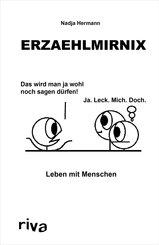 Erzaehlmirnix - Leben mit Menschen (eBook, PDF)