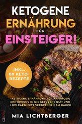 Ketogene Ernährung für Einsteiger! (eBook, ePUB)