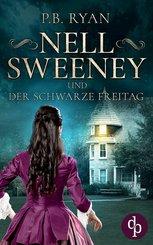 Nell Sweeney und der schwarze Freitag (eBook, ePUB)