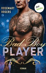 Bad Boy Player: Ein Dark-Romance-Roman - Band 2 (eBook, ePUB)