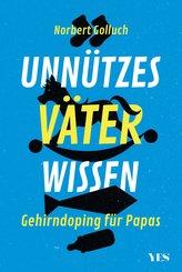 Unnützes Väterwissen (eBook, ePUB)