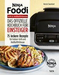 Ninja Foodi Grill & Heißluftfritteuse (eBook, PDF)