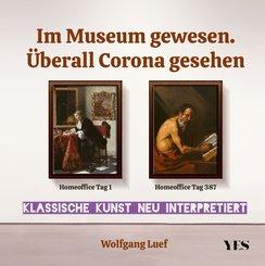 Im Museum gewesen. Überall Corona gesehen (eBook, ePUB)