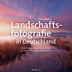 Landschaftsfotografie in Deutschland (eBook, ePUB)