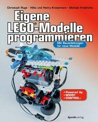 Eigene LEGO®-Modelle programmieren (eBook, PDF)