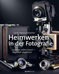 Heimwerken in der Fotografie (eBook, ePUB)