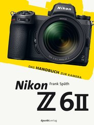 Nikon Z 6II (eBook, ePUB)