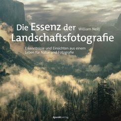 Die Essenz der Landschaftsfotografie (eBook, ePUB)