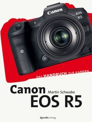 Canon EOS R5 (eBook, PDF)