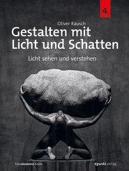 Gestalten mit Licht und Schatten (eBook, PDF)