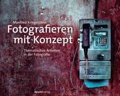 Fotografieren mit Konzept (eBook, ePUB)