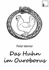 Das Huhn im Ouroborus (eBook, ePUB)