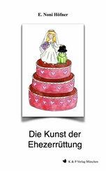 Die Kunst der Ehezerrüttung (eBook, ePUB)