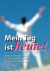 Mein Tag ist Heute! (eBook, PDF/ePUB)