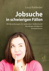Jobsuche in schwierigen Fällen (eBook, ePUB)