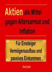 Aktien als Mittel gegen Altersarmut und Inflation (eBook, ePUB)