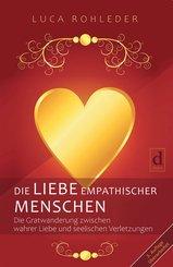 DIE LIEBE EMPATHISCHER MENSCHEN (eBook, ePUB)
