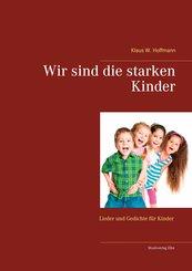 Wir sind die starken Kinder (eBook, ePUB)