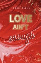 Love Ain't Enough - Band 3 (eBook, ePUB)