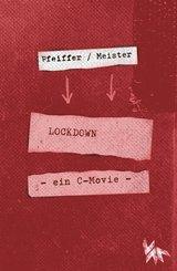 LOCKDOWN - ein C-movie (eBook, PDF)