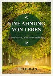 Eine Ahnung von Leben (eBook, ePUB)