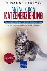 Maine Coon Katzenerziehung - Ratgeber zur Erziehung einer Katze der Maine Coon Rasse (eBook, ePUB/PDF)