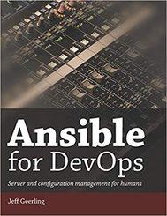 Ansible for DevOps (Server and configuration management for humans)