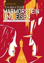 Marmorstein und Eisen - Band 1: Familienangelegenheiten (eBook, ePUB)