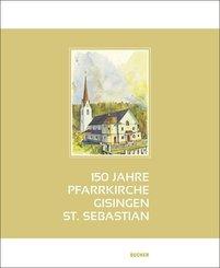 150 Jahre Pfarrkirche Gisingen-St. Sebastian