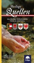 Heilige Quellen Salzburg, Vorarlberg, Tirol & Südtirol (eBook, ePUB)