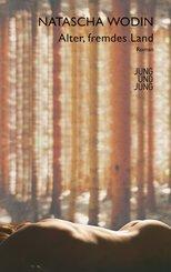 Alter, fremdes Land (eBook, ePUB)