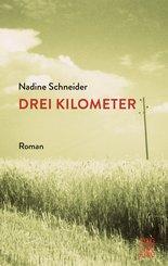 Drei Kilometer (eBook, ePUB)