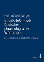 Kroatisch/Serbisch-Deutsches phraseologisches Wörterbuch (eBook, ePUB)